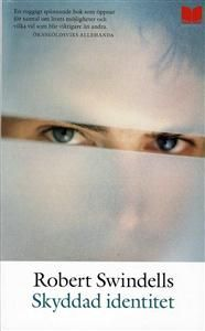 http://www.adlibris.com/se/product.aspx?isbn=917221533X   Titel: Skyddad identitet - Författare: Robert Swindells - ISBN: 917221533X - Pris: 39 kr