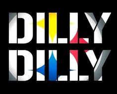 PITTSBURGH STEELERS~DILLY DILLY