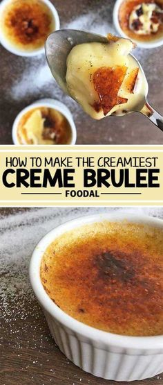 Learn to make the classic French dessert, a super creamy creme brulee with a perfectly caramelized sugar topping. Our vanilla bean recipe is simple, but there are plenty of ways to mix up the flavors. From dark chocolate to coffee and earl grey tea, the o Köstliche Desserts, Delicious Desserts, Yummy Food, Simple Dessert Recipes, 5 Minute Desserts, Dessert Simple, Small Desserts, Plated Desserts, Dessert Haloween