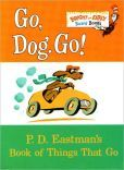 Book Cover Image. Title: Go, Dog. Go!:  Bright & Early Board Books, Author: P. D. Eastman