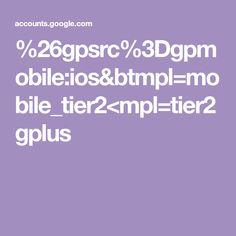 %26gpsrc%3Dgpmobile:ios&btmpl=mobile_tier2<mpl=tier2gplus