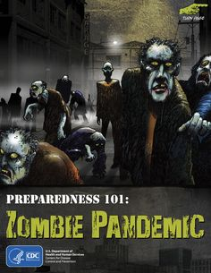 "THE CDC shows a sense of humor | Their graphic novel, ""Preparedness 101: Zombie Pandemic"" demonstrates the importance of being prepared in an entertaining way that people of all ages will enjoy. #survivalife www.survivallife.com"