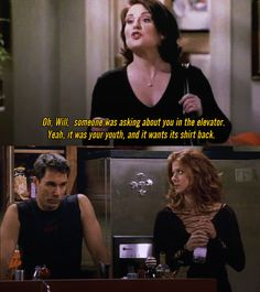 It was your youth Karen Walker Quotes, Anastasia Beaverhausen, Grace Quotes, Mean Humor, Straight People, Girlfriend Humor, Will And Grace, Hooray For Hollywood, Tv Show Quotes