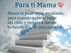 Mom I Miss You, Mom And Dad, Happy Mother Day Quotes, Happy Mothers Day, Mom In Heaven, Mommy Quotes, Quotes En Espanol, Death Quotes, Love Phrases
