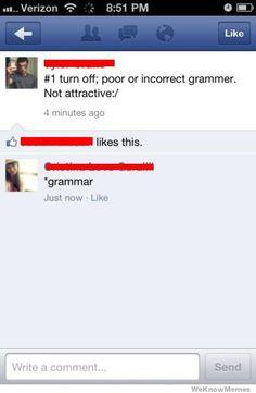 Facebook now let's you edit your grammar. - Brian Poturnak