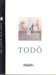 Todó, Francesc. Francesc Todó : [catàleg de l'exposició].[Barcelona] : Sala Parés, DL 1990