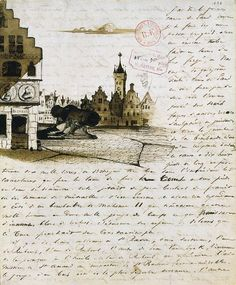 Letter by Victor Hugo to his wife, with a drawing of Place de Gand Victor Hugo, Vincent Van Gogh, Old Letters, Arte Sketchbook, Envelope Art, Just Dream, Lost Art, Mail Art, Famous Artists