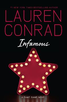 lauren conrad's newest book cover in the fame game series: infamous!