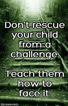 parenting quotes and parenting wisdom Mom Quotes, Great Quotes, Quotes To Live By, Life Quotes, Advice Quotes, Daughter Quotes, Super Quotes, Family Quotes, Parenting Quotes