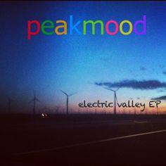 Peakmood - Electric Valley EP - Selfreleased 2012