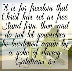 Slides, pics, bible studies, sermon illustrations, etc. for Gal. 5 and Galatians showing us the freedom we have in Christ and the joyful walk we have in the Spirit - Great online lesson about Galatians>>>>>>