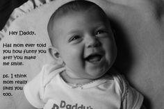 Rock-A-Bye Bradbury: Hey Daddy - Funny baby picture ideas