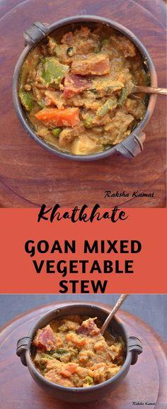 Khatkhate, Khatkhatem, Goan mixed vegetable stew, Goan mixed vegetable curry, Goan curry, Goan pure veg curry, No onion no garlic curry, Mixed vegetable curry, Cooking vegetables, mixed vegetable stew