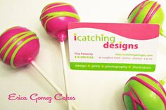 Cake Pops – Neon pink and green custom made to match iCatching Designs' business cards. http://www.sevenlittlemonkeys.com