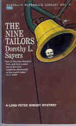 The Nine Tailors by Dorothy Sayers Unique mystery. Highly recommended