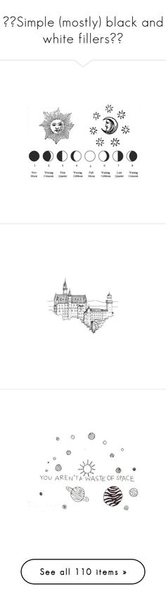 """""""☽✖Simple (mostly) black and white fillers✖☾"""" by theboy-who-could-fly ❤ liked on Polyvore featuring fillers, drawings, backgrounds, text, doodles, quotes, borders, picture frame, saying and scribble"""