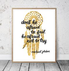 Printable Don't Be Afraid To Fail Wall Art, Dream Catcher Wall Art, Home Decor, Inspirational Quote Print, Motivational Office Art by MSdesignart on Etsy