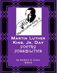 FREE Poetry Possibilities for Martin Luther King, Jr. Day is a collection of 3 poems.  Each poem is accompanied by teaching points covering a variety of skills.  Poems are copy ready with teaching points on a separate page.