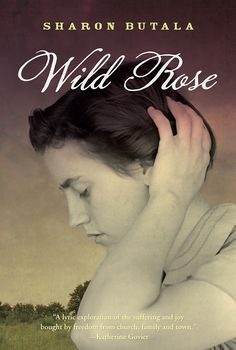 Buy Wild Rose by Sharon Butala and Read this Book on Kobo's Free Apps. Discover Kobo's Vast Collection of Ebooks and Audiobooks Today - Over 4 Million Titles! Pioneer Book, Epic Story, Fiction Writing, Got Books, Book Publishing, Book Recommendations, Writer, Novels, This Book