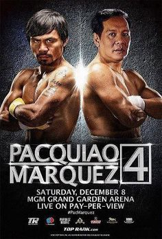 Juan Manuel Marquez and Manny Pacquiao faced off for a fourth time Saturday night at the MGM Grand in Las Vegas. After Marquez knocked down Pacquiao in the. Hbo Boxing, Boxing Fight, Boxing News, Manny Pacquiao, Ufc, Mgm Grand Garden Arena, Pacquiao Vs Marquez, Manny Pacman, Boxing Events