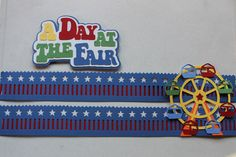 I wanted something for going to the fair...made the title, bought the ferris wheel design...I did modify the design to make the cars more cutable