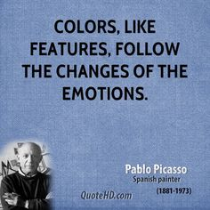 Billede fra http://www.quotehd.com/imagequotes/TopAuthors/pablo-picasso-artist-colors-like-features-follow-the-changes-of-the.jpg.