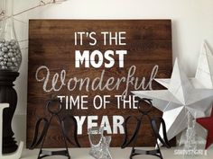 DIY Holiday Sign – it's the most wonderful time of the year – Sawdust Girl®
