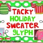 This is a FREEBIE package including a glyph centered around the Tacky Christmas/Holiday sweater.  Included in packet:Patterns to make a tacky swea...