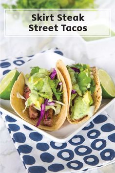 Get all the goodness of street tacos at your kitchen table with these Skirt Steak Street Tacos! All you need to build this simple dinner is marinated skirt steak, cabbage, avocado, onion and a homemade cilantro lime sauce.
