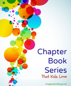 chapter book series that kids love Need a Good Book? 24 Chapter Books (in a Series!)