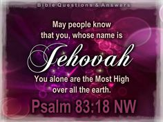 Jehovah name will be declared for the whole world to know who is the Only True God ....and is most definantley being declared world wide like no other time in history! He is speeding it up ....the nations will have to know!