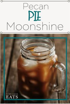 Love Pecan Pie with a bit of a buzz? This Pecan Pie Moonshine tastes just like a piece of pie in a glass! Liquor Drinks, Non Alcoholic Drinks, Cocktail Drinks, Fun Drinks, Yummy Drinks, Fireball Drinks, Bourbon Drinks, Craft Cocktails, Homemade Alcohol