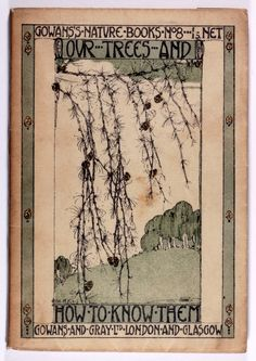 Old Books & Things.., michaelmoonsbookshop:   Our Trees and How to Know...