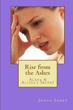 $2.99 Alana & Alyssa's Secret: Rise from the Ashes by Joana James, http://www.amazon.com/dp/B005JJDVG2/ref=cm_sw_r_pi_dp_12nwqb16Y2M7W
