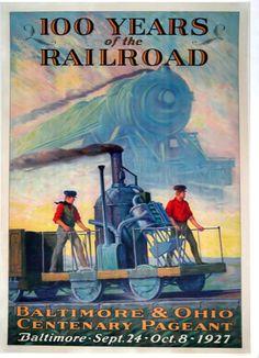 Baltimore & Ohio (B&O) Railroad - Centenary Pageant - Vintage Rail Poster - 1927