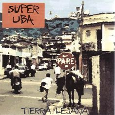 Tierra Lejana. Running Time: 2755 seconds. Caribbean music. Date of release: 2003-01-01. Production by: (Primary Contributor) Super Uba.