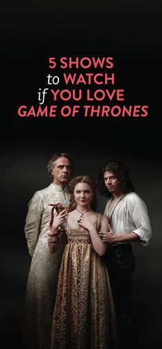 5 shows to watch if you love game of thrones (when you click through, beware there's a spoiler at the beginning of the article)