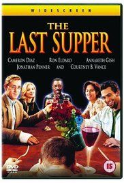 The Last Supper (1995) - IMDb Directed by Stacy Title
