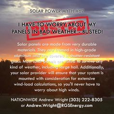 MYTH #67 - I HAVE TO WORRY ABOUT MY PANELS IN BAD WEATHER - BUSTED!  87 Solar…