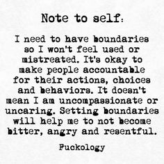 Note to self ✍️📃 hope you like this one, wanted to just try something else lol again love writing it's my therapy ✌️ Favorite Quotes, Best Quotes, Nice Quotes, Truth Quotes, Strong Quotes, Boundaries Quotes, Personal Boundaries, Affirmations, Journaling