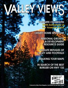 Fall 2014 Proposed Cover Central Valley, Valley View, Good Burger, Walking Tour, Luxury Homes, Wildlife, Tours, Fall, Cover