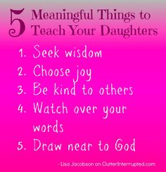 5 Meaningful things to teach your daughters - Lisa Jacobson on Clutter Interrupted Radio
