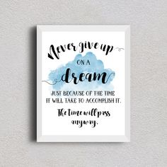 Never give up on a dream because of the time it by SweetDailiness
