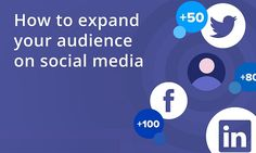Expand your audience on social media Social Media Tips, Social Networks, Social Media Marketing, Digital Marketing, Internet, Social Platform, Improve Yourself, Infographic, Learning