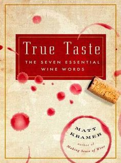 True Taste The Seven Essential Wine Words *** More info could be found at the image url.