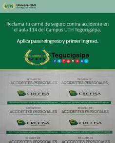 Es importante que reclames tu carné de seguro contra accidentes. #UTH #Honduras