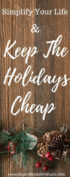 Holidays are coming! Here's a list of 13 ways to simplify your life and keep the holidays cheap by planning, organizing and budgeting your way through the end of the year! Christmas On A Budget, All Things Christmas, Holiday Fun, Christmas Holidays, Christmas Wreaths, Christmas Crafts, Christmas Decorations, Holiday Decor, Christmas Ideas