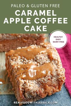 This Paleo Caramel Apple Coffee Cake Is Tender, Moist, With The Best Crumb Topping And A Sweet Drizzle Of Caramel. It's Gluten Free, Dairy Free, Naturally Sweetened And So Delicious Via Realfoodwithjessica Paleo Recipes Easy, Gluten Free Recipes, Real Food Recipes, Gluten Free Apple Cake, Whole30 Recipes, Yummy Food, Paleo Dessert, Healthy Desserts, Dessert Recipes