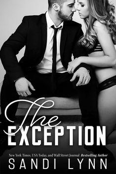 The Exception by Sandi Lynn