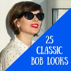 Get a little cheeky and show off your cute scarves with these 25 flirty variations of the classic short bob.